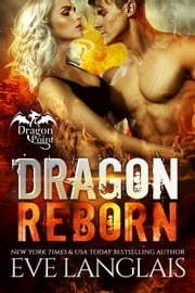 Dragon Reborn ebook by Eve Langlais