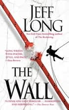 The Wall ebook by Jeff Long