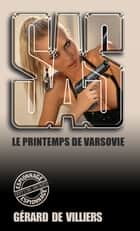 SAS 50 Le printemps de Varsovie ebook by Gérard de Villiers