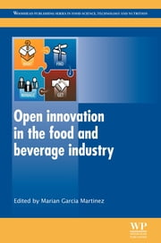 Open Innovation in the Food and Beverage Industry ebook by Marian Garcia Martinez