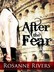 After the Fear ebook by Rosanne Rivers