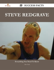 Steve Redgrave 59 Success Facts - Everything you need to know about Steve Redgrave ebook by Alice Nash