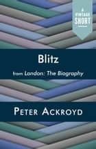 Blitz ebook by Peter Ackroyd