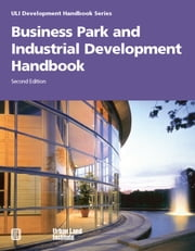 Business Park and Industrial Development Handbook ebook by Anne Frej