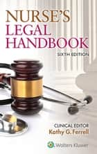 Nurse's Legal Handbook ebook by Kathy Ferrell
