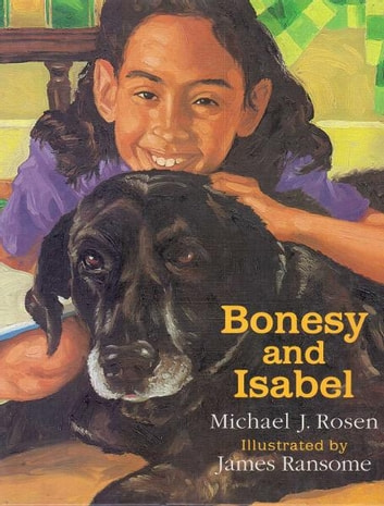 Bonesy and Isabel ebook by Michael Rosen