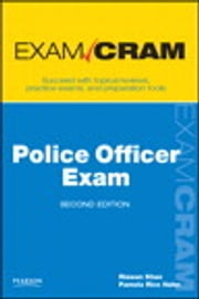 Police Officer Exam Cram ebook by Rizwan Khan,Pamela Rice Hahn