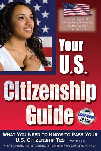 Your U.S. Citizenship Guide: What You Need to Know to Pass Your U.S. Citizenship Test ebook by Anita Biase