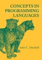 Concepts in Programming Languages ebook by John C. Mitchell