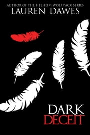 Dark Deceit ebook by Lauren Dawes