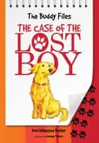 The Case of Lost Boy ebook by Dori Hillestad Butler, Jeremy Tugeau
