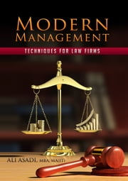 Modern Management Techniques for Law Firms ebook by Ali Asadi