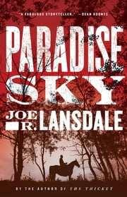 Paradise Sky ebook by Joe R. Lansdale