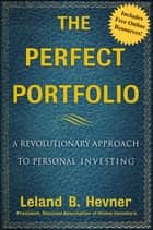 The Perfect Portfolio ebook by Leland B. Hevner