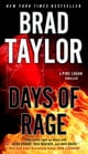 Days of Rage - A Pike Logan Thriller ebook by Brad Taylor