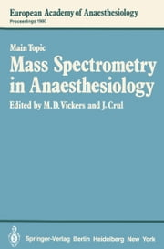 Mass Spectrometry in Anaesthesiology ebook by