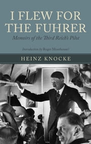 I Flew for the Fuhrer ebook by Knocke, Heinz