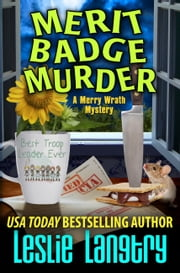 Merit Badge Murder ebook by Leslie Langtry