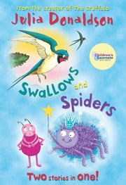 Swallows and Spiders: Blue Banana Bind Up ebook by Julia Donaldson,Martin Ursell,Liz Pichon