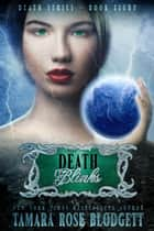Death Blinks (#8) ebook by Tamara Rose Blodgett
