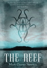 The Reef ebook by Mark Charan Newton