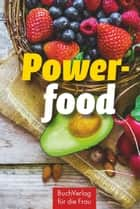 Powerfood ebook by Marianne Harms-Nicolai