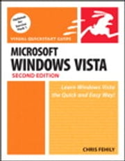 Microsoft Windows Vista - Visual QuickStart Guide ebook by Chris Fehily