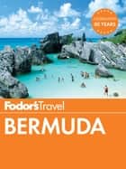 Fodor's Bermuda ebook by Fodor's Travel Guides