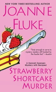 Strawberry Shortcake Murder ebook by Joanne Fluke