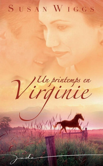 Un printemps en Virginie ebook by Susan Wiggs