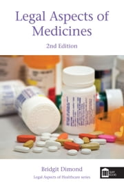 Legal Aspects of Medicines 2nd Edition ebook by Bridgit Dimond