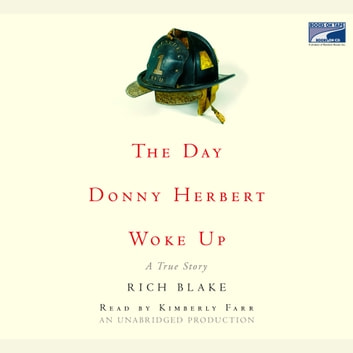 The Day Donny Herbert Woke Up - A True Story audiobook by Rich Blake