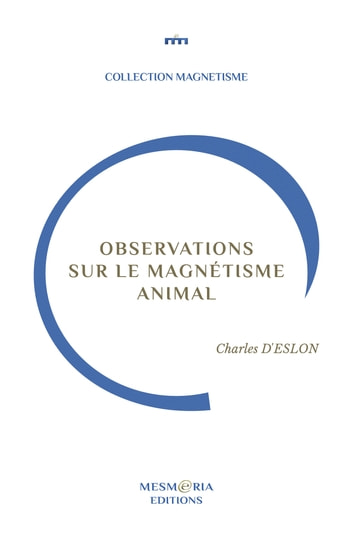 Observations sur le Magnétisme Animal eBook by Charles d'Eslon