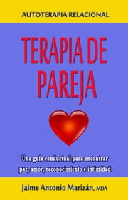 Terapia de pareja ebook by Jaime Antonio Marizán