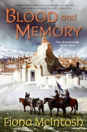 Blood and Memory - The Quickening Book Two ebook by Fiona McIntosh