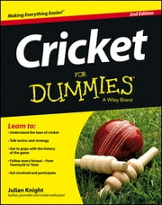 Cricket For Dummies ebook by Julian Knight