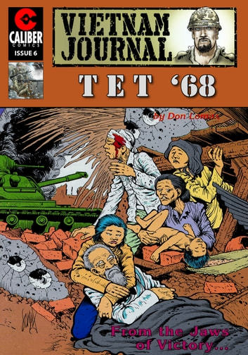 Vietnam Journal: Tet '68 #6 ebook by Don Lomax,Don Lomax