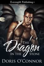 The Dragon in the Stone ebook by