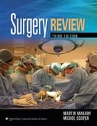 Surgery Review ebook by Martin A. Makary,Michol Cooper