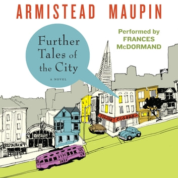 Further Tales of the City audiobook by Armistead Maupin