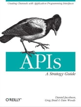 APIs: A Strategy Guide ebook by Daniel Jacobson,Greg Brail,Dan Woods