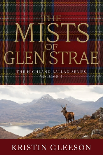 The Mists of Glen Strae ebook by Kristin Gleeson