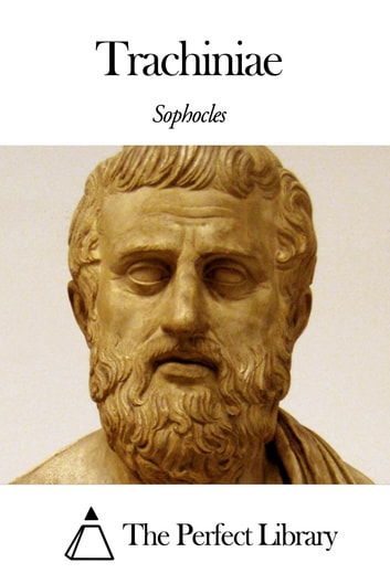 Trachiniae ebook by Sophocles