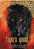 Tiger's Quest (Book 2 in the Tiger's Curse Series) ebook by Colleen Houck