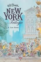 New York Trilogie T03 - Les Gens ebook by Will Eisner