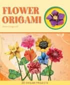 Flower Origami ebook by Joost Langeveld