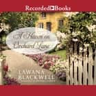 A Haven on Orchard Lane audiobook by Lawana Blackwell