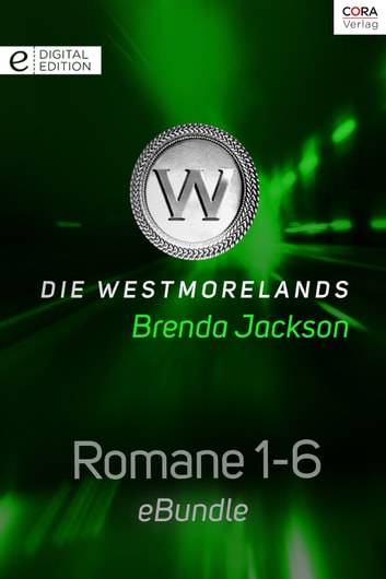 Die Westmorelands - Romane 1-6 - eBundle ebook by Brenda Jackson