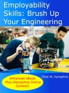Employability Skills: Brush up your Engineering ebook by Clive W. Humphris