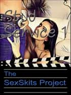 Stud Service 1 ebook by The SexSkits Project